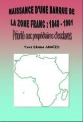 naissance-dune-banque-de-la-zone-franc-1848-1901