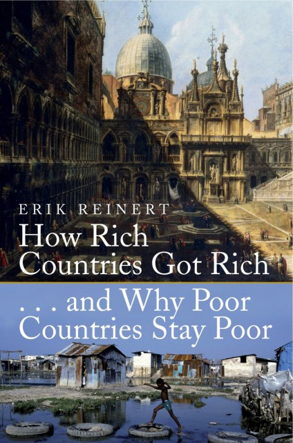 How Rich Countries Got Rich.... and Why Poor countries Stay Poor